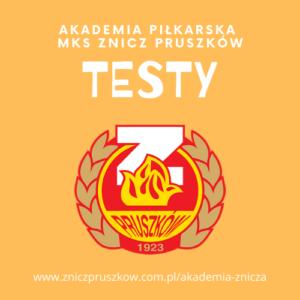 Ogólnopolskie testy piłkarskie do Akademii MKS Znicz