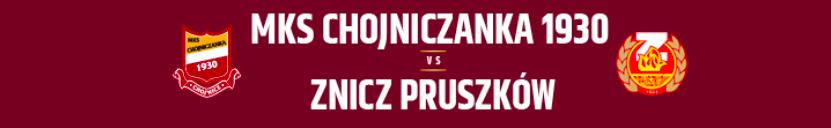 Transmisja online meczu z Chojniczanką